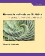 Research Methods and Statistics : A Critical Thinking Approach - Sherri Jackson