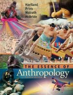 The Essence of Anthropology : An Introduction - William A. Haviland