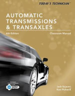 Today's Technician : Automatic Transmissions and Transaxles Classroom Manual and Shop Manual - Jack Erjavec
