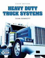 Workbook for Bennett's Heavy Duty Truck Systems, 6th - Sean Bennett