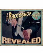 Adobe Photoshop Creative Cloud Revealed - Elizabeth Eisner Reding
