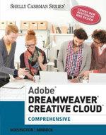 Adobe Dreamweaver Creative Cloud : Comprehensive - Corinne Hoisington