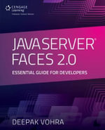 JavaServer Faces 2.0 : Essential Guide for Developers - Deepak Vohra