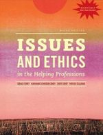Issues and Ethics in the Helping Professions with 2014 ACA Codes - Cindy Corey