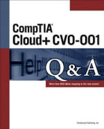 CompTIA Cloud+ Cv0-001 Q&A - Chimborazo Publishing Inc.