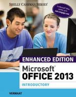 Enhanced Microsoft Office 2013 : Introductory - Misty Vermaat