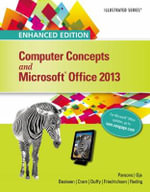 Enhanced Computer Concepts and Microsoft Office 2013 Illustrated - June Jamrich Parsons