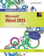 Microsoft Word 2013 : Microsoft Office 2013 Enhanced Editions - Carol M. Cram