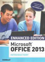 Enhanced Microsoft Office 2013 : Introductory - Misty E Vermaat