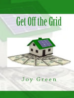 Get Off the Grid - Joy Green