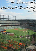 99 Lessons of a Baseball Road Trip (Paperback) - Christopher Mehfoud