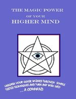 The Magic Power of Your Higher Mind - D. Dormi