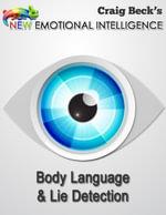 New Emotional Intelligence : Body Language & Lie Detection - MR Craig Beck