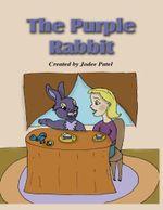 The Purple Rabbit Digital Edition - Jodee Patel