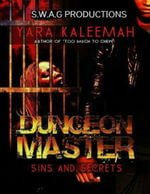 Dungeon Master : Sins and Secrets - Yara Kaleemah
