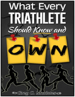 What Every Triathlete Should Know and Own - Greg Moriates