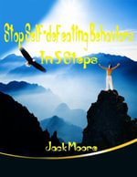 Stop Self-Defeating Behaviors in 5 Steps - Jack Moore