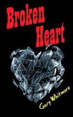 Broken Heart - Gary Whitmore
