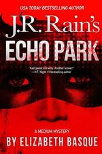 Echo Park (Medium Mysteries #1) - Elizabeth Basque