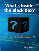 What's Inside the Black Box? - Doug Domke