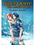 Nuri's Quest : The Angel's Fang - Phoenix Raven