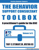 The Behavioral Support Consultant Toolbox - Troy Stewart