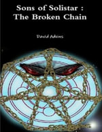 Sons of Solistar : The Broken Chain - David Adkins