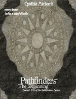 Pathfinders : The Beginning - Cynthia Michaels