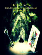 Demoncradle : The Annual Inversian Races and the Queen of All - Dudley Clarence Sturgis IV