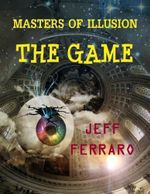 Masters of Illusion : The Game - Jeff Ferraro