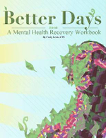 Better Days - A Mental Health Recovery Workbook - Craig Lewis