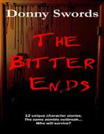 The Bitter Ends - Donny Swords