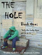 The Hole : Book One - Dameon Gibbs