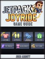 Jetpack Joyride Game Guide - Josh Abbott