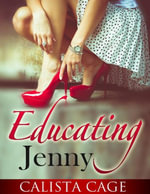 Educating Jenny - Calista Cage