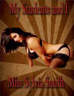 My Students and I - Miss Sylvia Smith