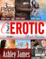 6 Pack of Erotic Short Stories - Volume 1 (General Erotica) - Ashley James
