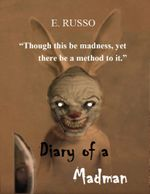 Diary of a Madman - Ed Russo