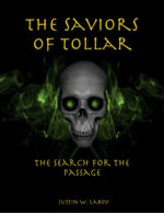 The Saviors of Tollar : The Search for the Passage - Justin LaBoy