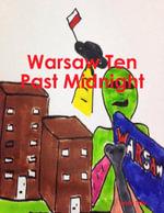 Warsaw Ten Past Midnight - Justin Tully