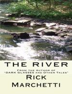 The River - Rick Marchetti