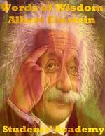 Words of Wisdom : Albert Einstein - Students' Academy