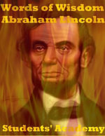 Words of Wisdom : Abraham Lincoln - Students' Academy