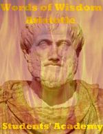 Words of Wisdom : Aristotle - Students' Academy