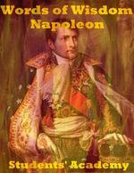 Words of Wisdom : Napoleon - Students' Academy