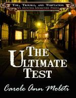 The Ultimate Test - Carole Ann Moleti