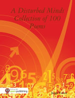 A Disturbed Minds Collection of 100 Poems - Jorge Torrez