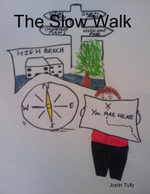 The Slow Walk - Justin Tully
