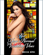 Not Your Normal Wedding Vows - Becca Sinh