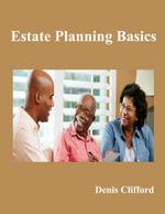 Estate Planning Basics - Denis, Attorney Clifford
